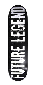 "Future Legend Skateboard Deck  8.3"" X 32"""