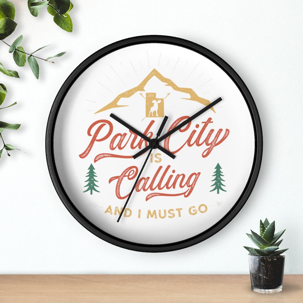 ParkCity is Calling 💕 and I must Go outdoors custom wall clock
