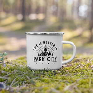 LIFE IS BETTER in Park City Tuff Stylish Enamel Mug🔥