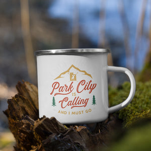 ParkCity is CALLING and I must GO camping mantra mug