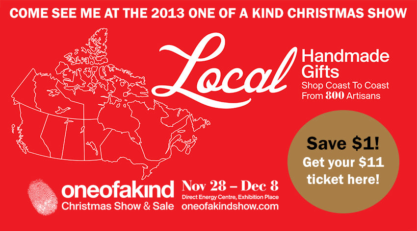 Toronto One of A Kind Show: Admission coupon in post!