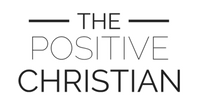 The Positive Christian