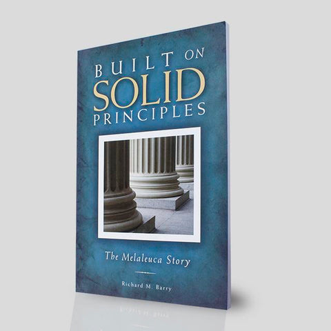 Built on Solid Principles: The Melaleuca Story