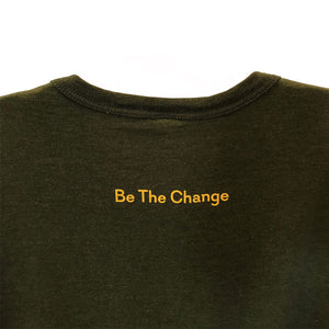 Right Here Right Now Unisex <div><b> Be The Change T-Shirt </b></div>
