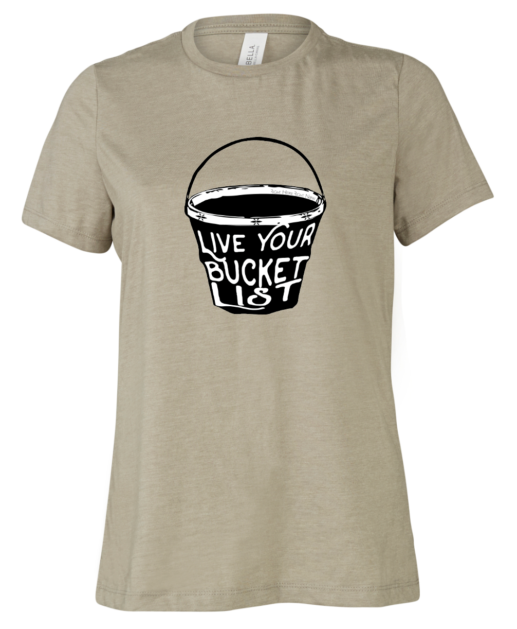 Live Your Bucket List - Relaxed Tee