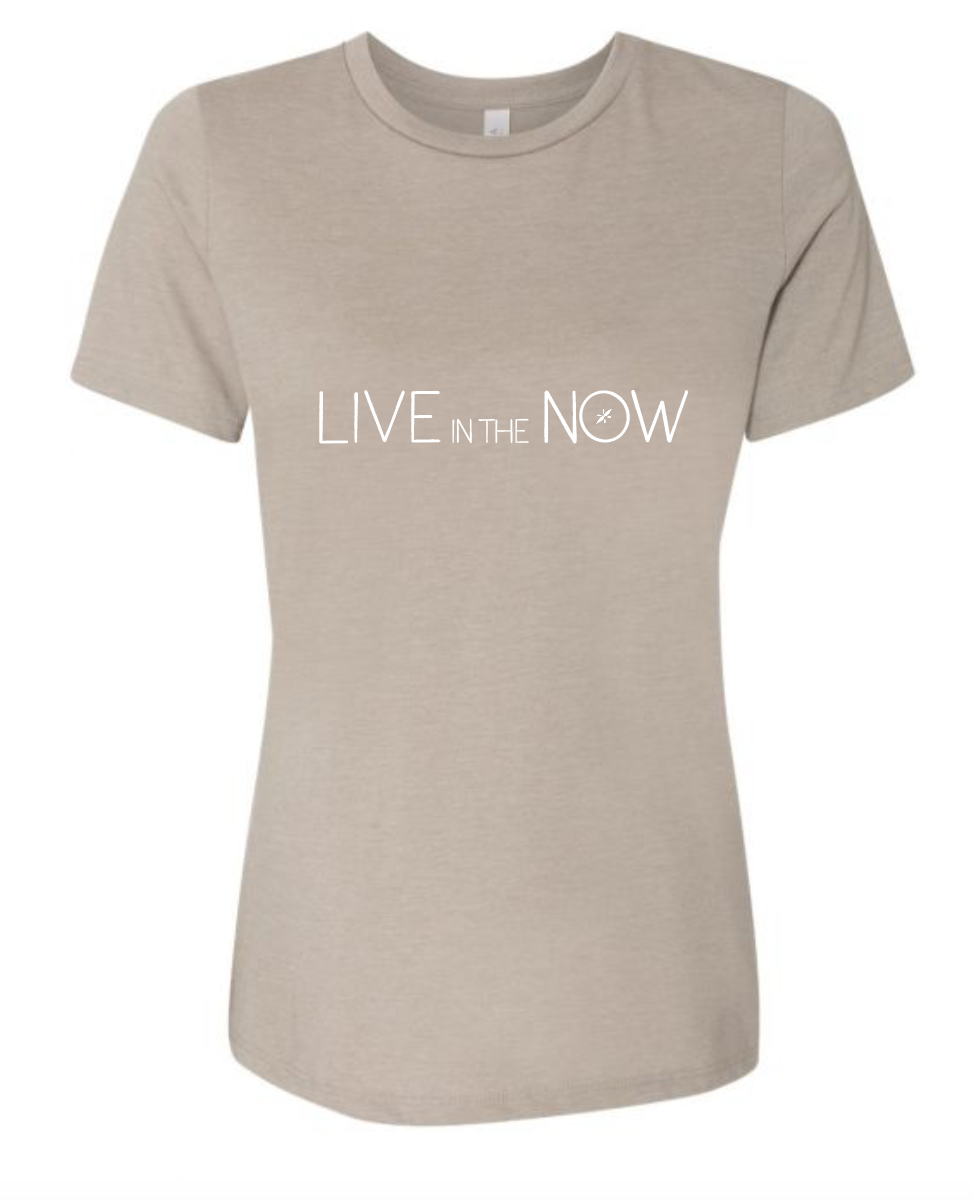 Live in the Now - Relaxed Tee