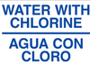 "Water with Chlorine / Agua Con Chloro Sign - Label 5""x7"""
