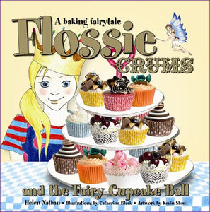 Flossie Crums & The Fairy Cupcake Ball