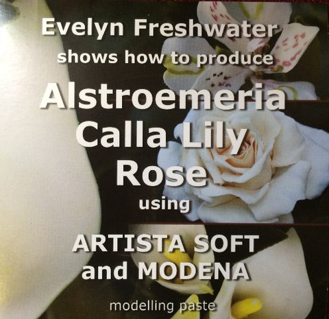 DVD Alstroemeria, Calla Lily and Rose using Modena and Artista Soft