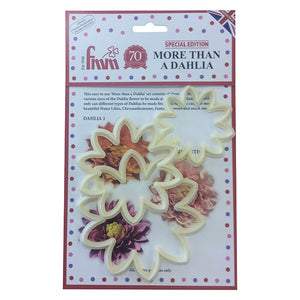More than a Dahlia - FMM Cutters