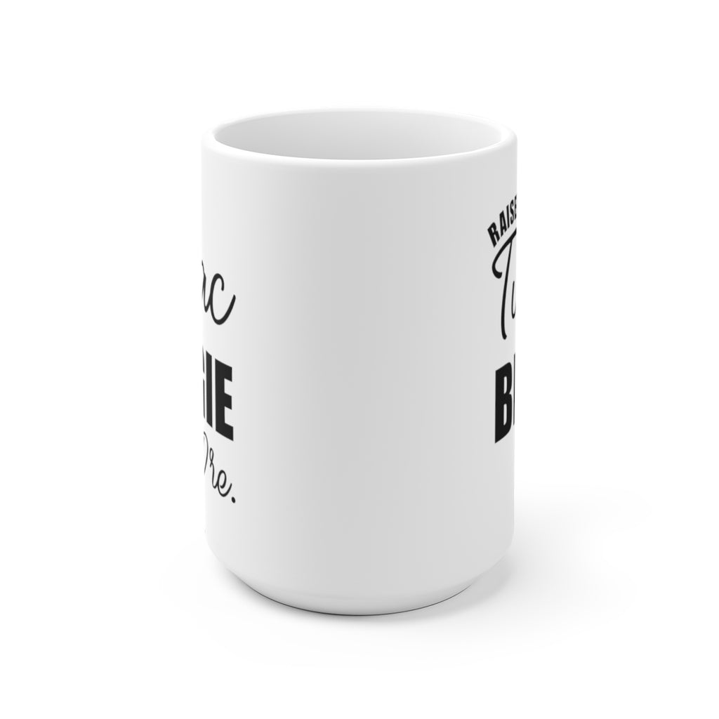 Raised on Tupac Biggie & Dre Ceramic Mug 15oz