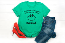100% That Grinch Christmas T-shirt