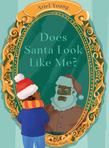 Does Santa Look Like Me Book by Ariel Young