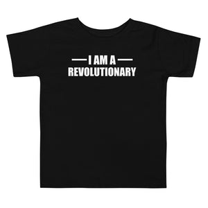 I am a Revolutionary Toddler Short Sleeve Tee