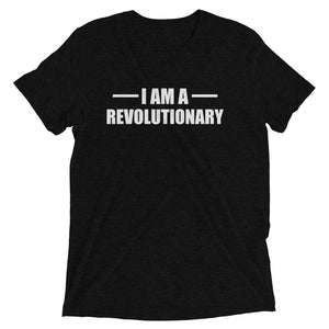 I Am A Revolutionary Short sleeve t-shirt