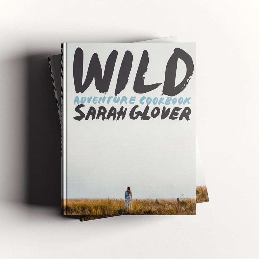 SIGNED first edition WILD Adventure Cookbook by Sarah Glover - Award winging book