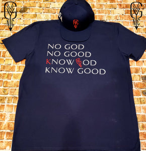 Know GOD, Know Good T-Shirt