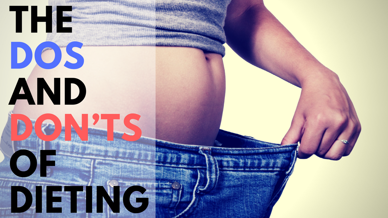The Dos and Don'ts of Dieting