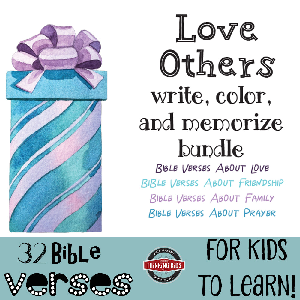 Write, Color, and Memorize BUNDLE: Love Others (Love, Friendship, Family, Prayer)
