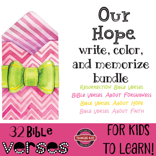 Write, Color, and Memorize BUNDLE: Our Hope (Resurrection, Forgiveness, Hope, Faith)