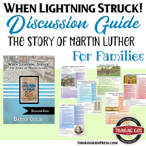 When Lightning Struck!: The Story of Martin Luther Discussion Guide