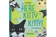 Here, Kitty, Kitty!: A Breeds Primer