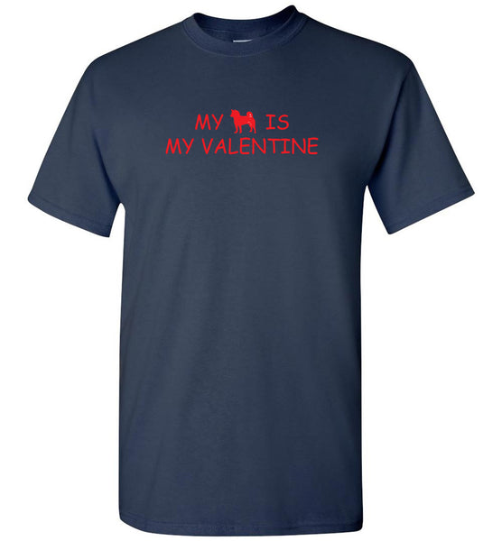 """My Shiba is my Valentine"" Tee Shirt- Unisex ""Free Shipping USA"""