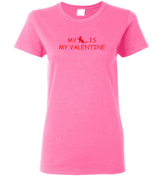 "Women's ""My Cat is my Valentine"" Tee Shirt"