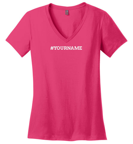 Personalized  #Name Women's V-Nk T-Shirt