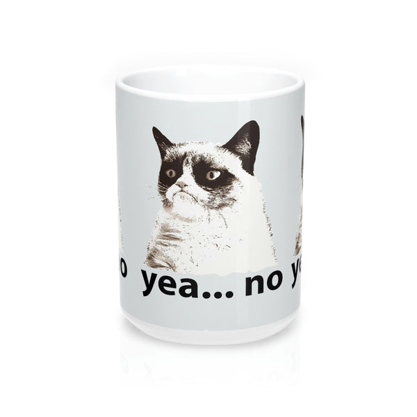 """YEA NO"" Grumpy Cat -Mug 15oz  ""Free Shipping USA"""