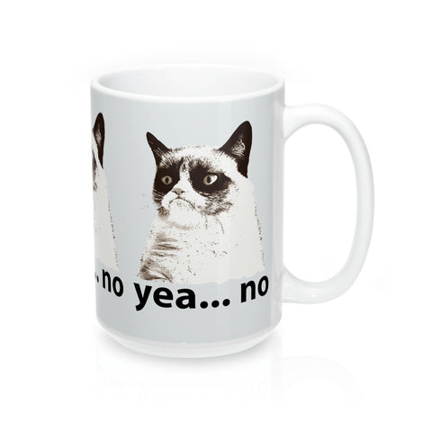 """YEA NO"" Grumpy Cat -Mug 15oz"
