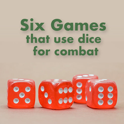 Six Games that uses dice for conflict