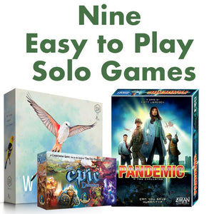 Nine Easy-To-Play Games with Solo play