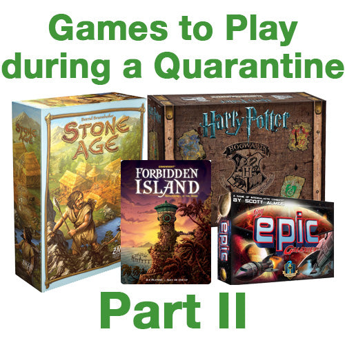 Casual Games to Play During a Quarantine, Part II