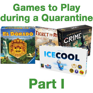 Casual Games to Play During a Quarantine, Part I