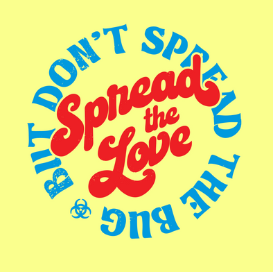 Spread Love, Not the Bug - Tulsa Coronavirus T-Shirt