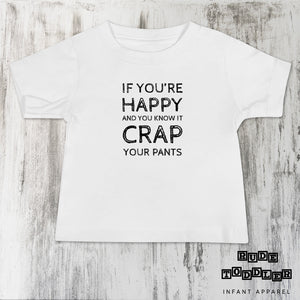 If You're Happy and You Know It Crap Your Pants