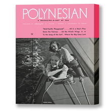 Load image into Gallery viewer, Polynesian Waikiki Sailing, Matson Lines Magazine Cover, 1939