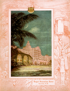 Royal Hawaiian Opening Night, Matson Lines  Menu Cover, February 1, 1927