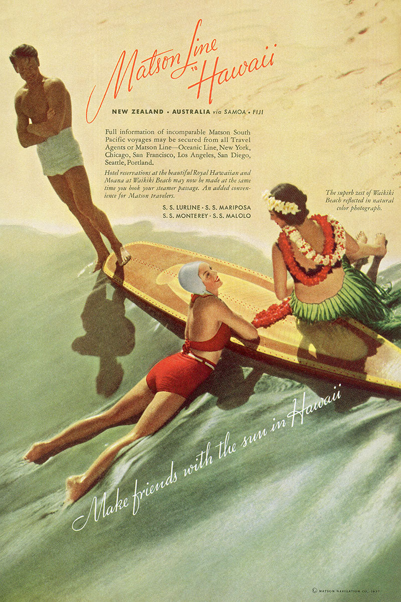 Make Friends in Hawaii, Matson Lines Advertisement, 1937
