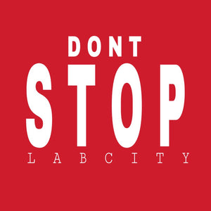 DONT STOP TEE (LABCITY SIGNS EDITION)