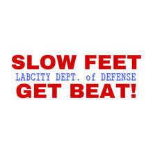 LABCITY 'Slow Feet Get Beat' TEE (Dept. of Defense Edition)