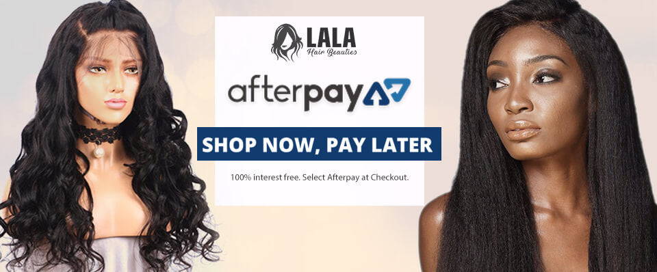 Afterpay Services Now At Lala Hair Beauties