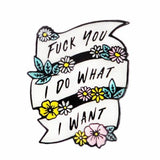 I Do What I want Enamel Pin Lapel Brooch Feminist Feminism White Ribbon Flowers
