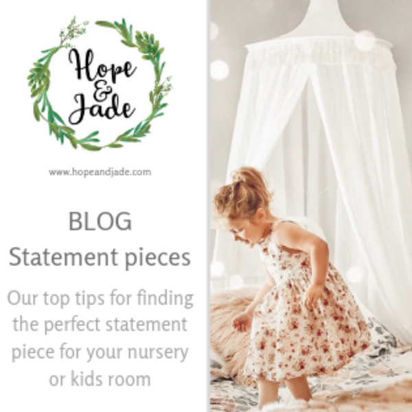 Statement pieces: Our top tips for finding the perfect statement piece for your nursery or kids room