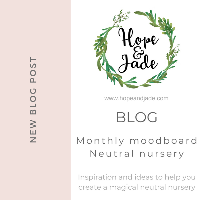 Monthly Moodboard - Neutral Nursery