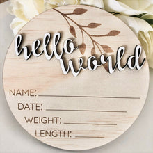 Load image into Gallery viewer, round birth announcement disc hello world newborn photo prop
