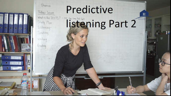 IELTS Predictive Listening Part 2