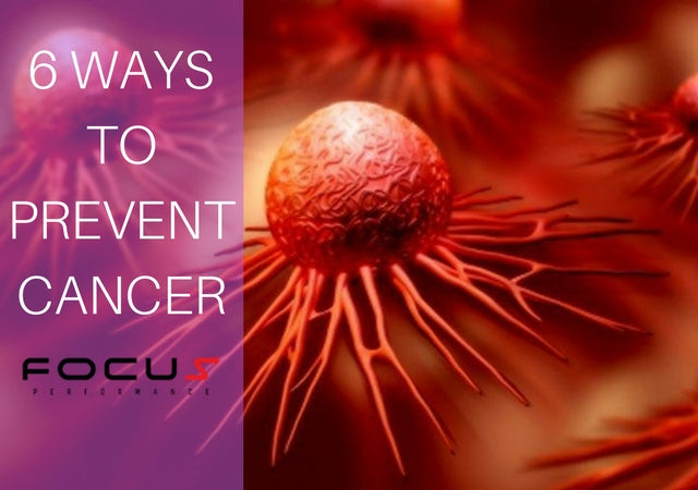 6 Ways to Prevent Cancer