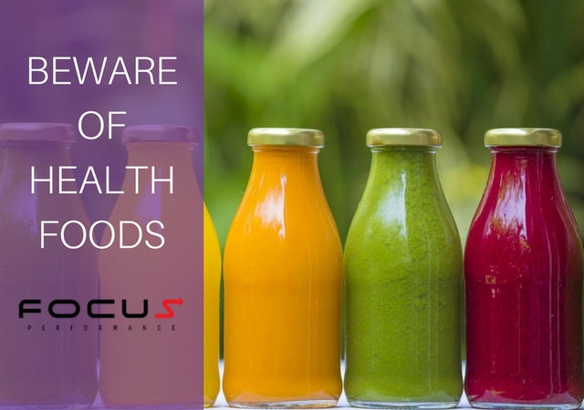 Beware of Health Foods